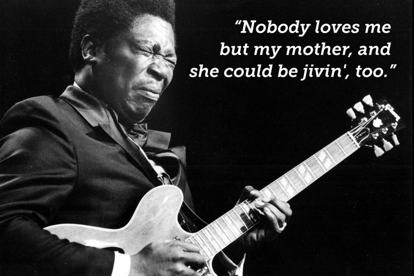 quotes from the legendary bb king the legacy project