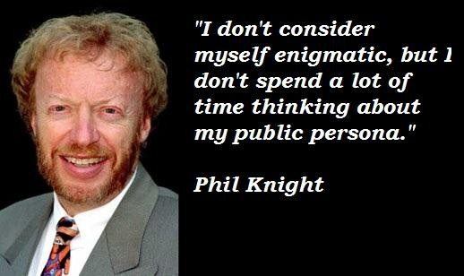 Quotes From Phil Knight